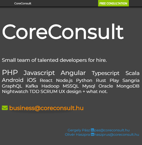 7ceaf7ad97 CoreConsult. Small team of talented developers for hire. PHP Javascript  Angular Typescript Scala Android iOS React Node.js Python Rust Play Sangria  GraphQL ...